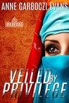 Veiled By Privilege (Radical Book 1)