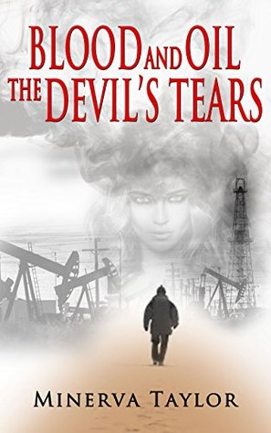 Blood and Oil: The Devil's Tears (Russian Trilogy, #3)