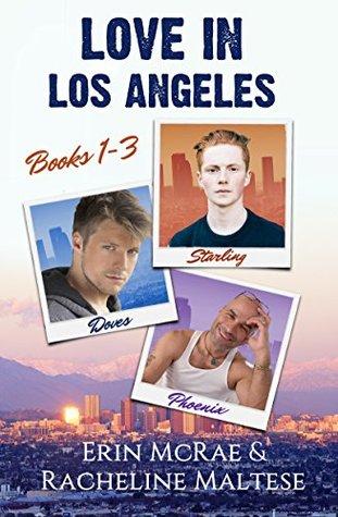 Love in Los Angeles Books 1-3: Starling, Doves, Phoenix