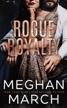 Rogue Royalty (Savage Trilogy, #3)