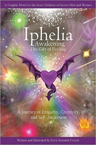 Iphelia: Awakening the Gift of Feeling