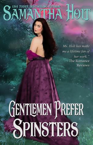 Gentlemen Prefer Spinsters (Spinsters Club, #1)