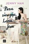 Para siempre, Lara Jean by Jenny Han