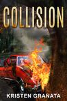 Collision (Collision #1)