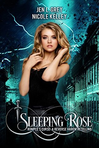 Sleeping Rose (Rumple's Curse: A Reverse Harem Retelling #1)