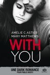 With You by Mary Matthews