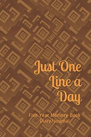 Just One Line a Day: Five Year Memory Book Diary/Journal