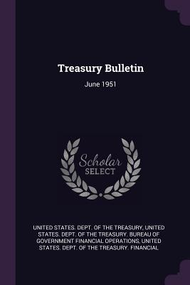 Treasury Bulletin: June 1951