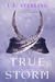 True Storm (True Born Trilogy #3)