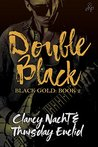 Double Black (Black Gold, #2)