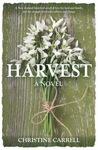 Harvest. A Novel