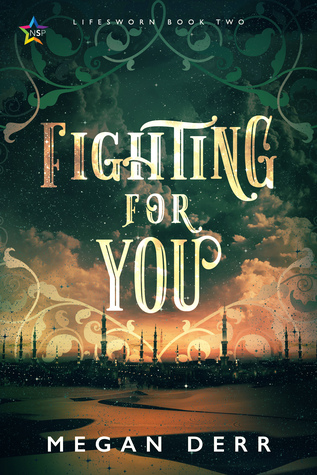 Fighting for You (Lifesworn, #2)