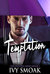 Temptation (The Hunted #1) by Ivy Smoak