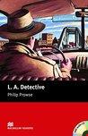 L. A. Detective
