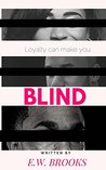 Blind: Loyalty Ca...