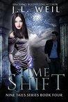 Time Shift: Kitsune and Shaman novel (Nine Tails Series Book 4)