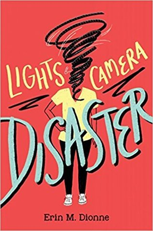 lights camera disaster by erin dionne