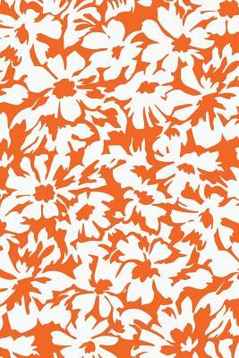 Abstract Floral Notebook: Bright Orange: Notebook 6 X 9: Notebook 250 Pages