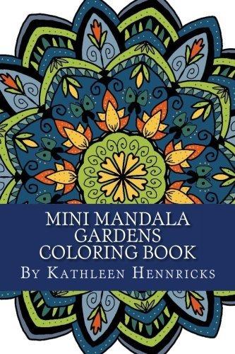 Mini Mandala Gardens Coloring Book