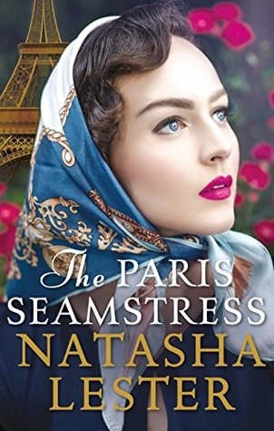The Paris Seamstress: Transporting, Twisting, the Most Heartbreaking Novel You'll Read This Year