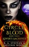 Lover's Sacrifice (Circle of Blood, #3)