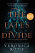 The Fates Divide by Veronica Roth