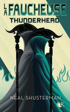 Thunderhead (La Faucheuse, #2)