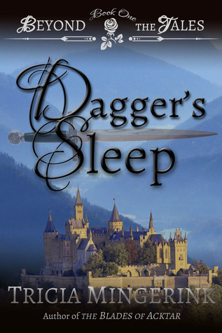 Dagger's Sleep (Beyond the Tales, #1)