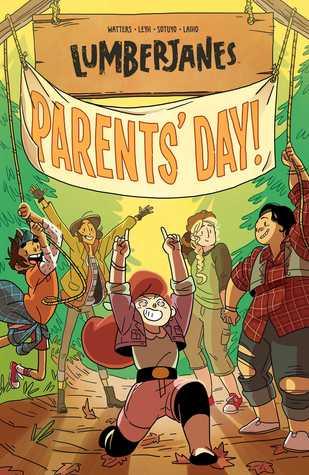 Lumberjanes, Vol. 10: Parents' Day