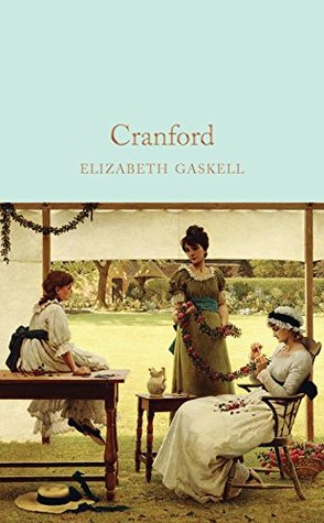 Cranford (Macmillan Collector's Library Book 162)