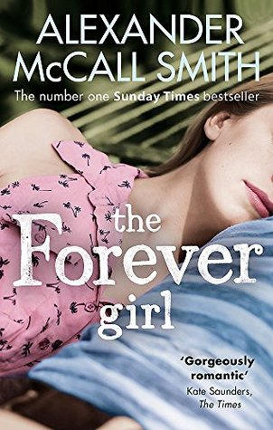 Ebook The Forever Girl by Alexander McCall Smith DOC!