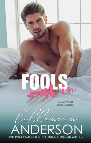 Fools Rush In (Cartwright Brothers, #2)