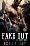 Fake Out (Fake Boyfriend