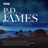 P.D. James BBC Radio Drama Collection by P.D. James