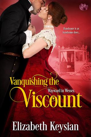 Vanquishing the Viscount (Wayward in Wessex, #3)