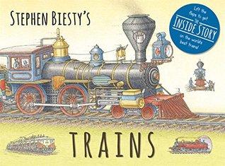 Stephen Biesty's Trains by Ian Graham