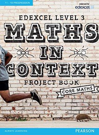 Mathematics in Context Project Book (Edexcel Maths in Context 2016)