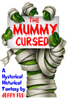 The Mummy Cursed by Jerry Flu
