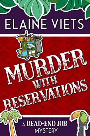 Murder with Reservations (A Dead-End Job Mystery Book 6)