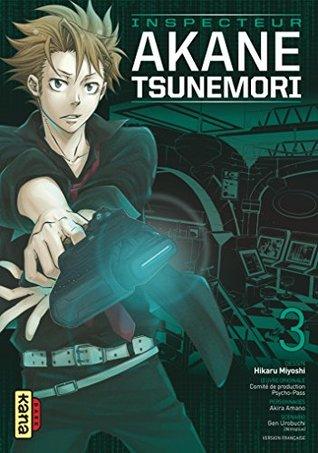 Psycho-Pass Saison 1 - Inspecteur Akane Tsunemori - Tome 3 - Psycho-Pass Saison 1 - Inspecteur Akane Tsunemori - Tome 3