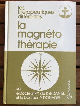 La Magnétothérapie, thérapeutique différente