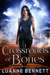 Crossroads of Bones (Katie Bishop Series, #1)