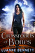 Crossroads of Bones (Katie Bishop, #1)
