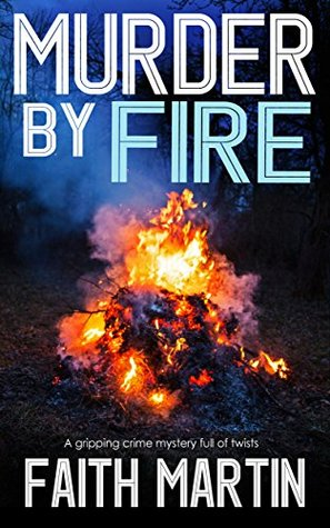 Murder By Fire (DI Hillary Greene, #10)