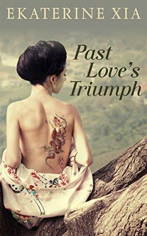 Past Love's Triumph