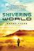 Shivering World by Kathy Tyers