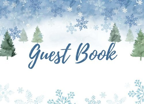 Guest Book: Winter Theme Guest Book for Holiday Parties, Weddings, and Baby or Wedding Showers