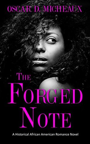 The Forged Note (Illustrated): A Historical African American Romance Novel