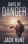 Days of Danger (EMP Survival Series, #3)