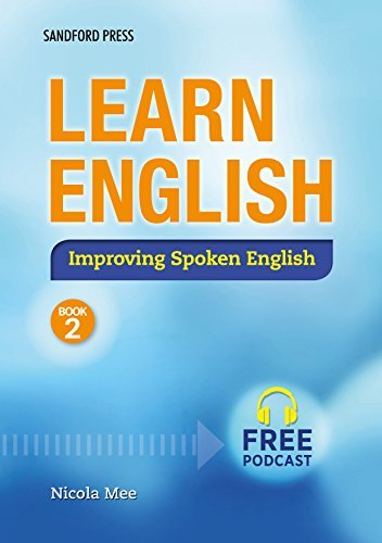 Learn English: Improving Spoken English Book 2